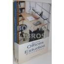 Estudios y Dormitorios /Home Offices and Great Bedrooms