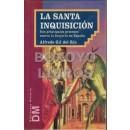 La Santa Inquisición. Sus principales procesos contra la brujería en España
