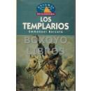 Los templarios. más allá de un mito de la Edad Media