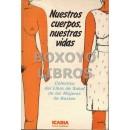 Nuestros cuerpos, nuestras vidas. Versión española