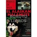 Perros de caza. El Alaskan Malamute