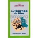La 'Tournée' de Dios. Novela casi divina. Edición de Luis Alemany