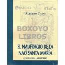 El naufragio de la Nao Santa María (¿Un fraude a la Historia?)