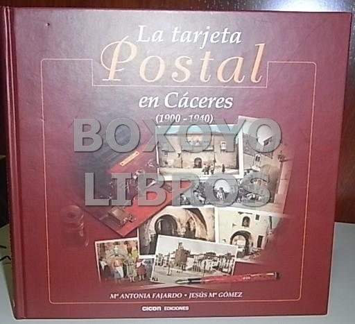 La tarjeta postal en Cáceres (1900-1940)