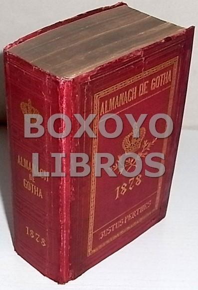Almanach de Gotha. Annuaire généalogique, diplomatique et statistique. 1878
