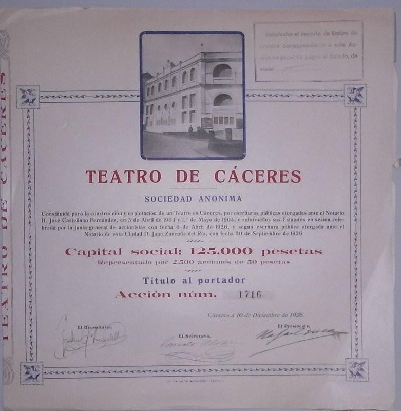 Acción al portador. Teatro de Cáceres Sociedad Anónima, constituida para la construcción y explotación de un Teatro en Cáceres a 3 de Abril de 1903 y reformados sus estatutos según escritura pública otorgada 20 de Septiembre de 1926