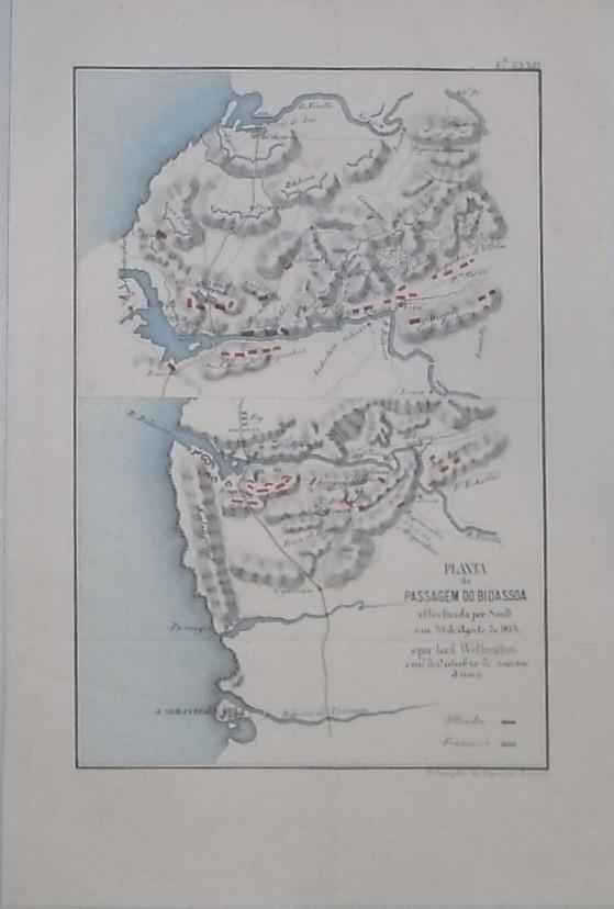 Planta da Passagem do Bidassoa effectuada por Soult em 31 de Agosto de 1813 e por Lord Wellington em 7 de Octubre do mismo Anno