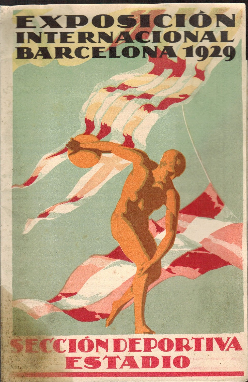 Folleto. Exposición Internacional Barcelona 1929. Sección Deportiva. Estadio