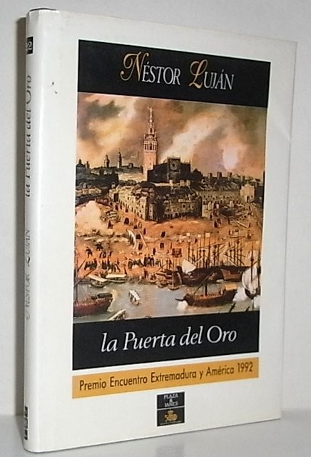 La puerta del Oro. Premio Encuentro Extremadura y América 1992
