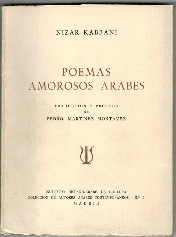 Poemas amorosos árabes. Traducción y prólogo de Pedro Martínez Montavez