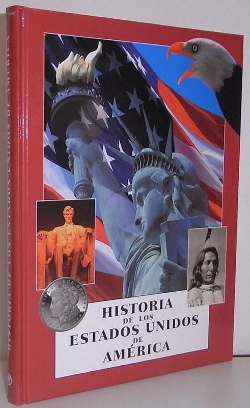 Historia de los Estados Unidos de América, precedida de una breve historia del dólar