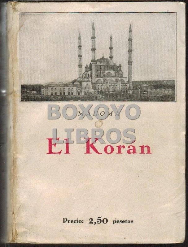 El Korán.Edición , prólogo y notas de J.B.B.O.
