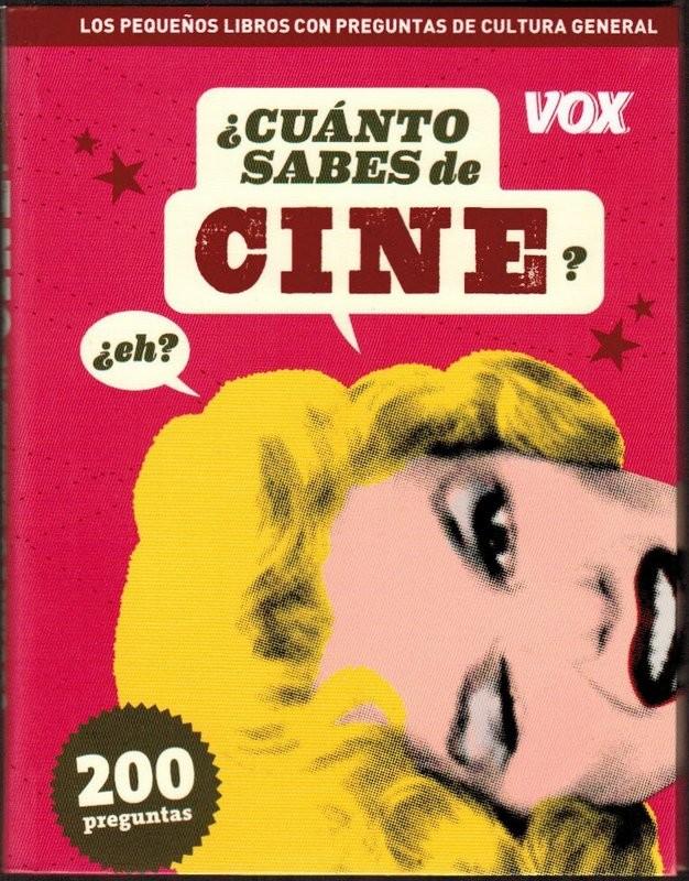 ¿Cuánto sabes de cine?¿eh? 200 preguntas
