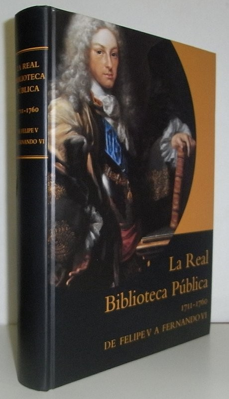 La Real Biblioteca Pública (1711-1760). De Felipe V a Fernando VI