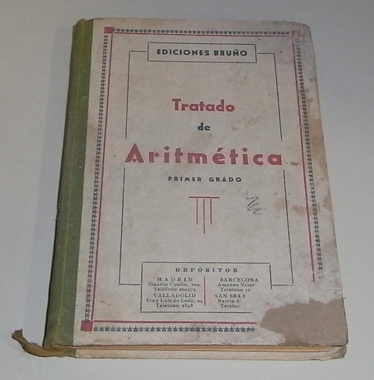 Tratado de Aritmética elemental. Primer grado