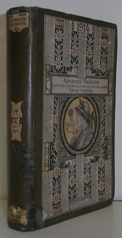Almanach Hachette. Petit Enciclopédie populaire. Edition Complète