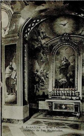 3. Aranjuez.- Real Palacio: Oratorio de Sus Majestades. Sin circular