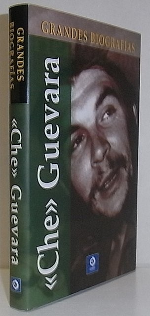 Gran Biografías. 'Che' Guevara