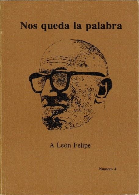 Nos queda la palabra nº 4. Febrero de 1977 (Revista de poesía). A León Felipe