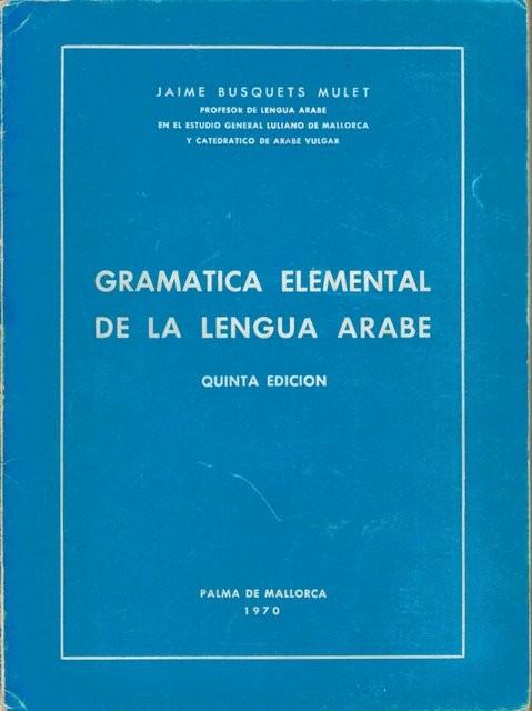 Gramática elemental de la lengua árabe