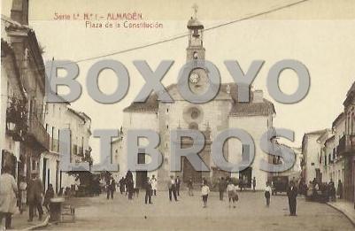 Serie 1ª. Nº 1 - ALMADÉN. Plaza de la Constitución