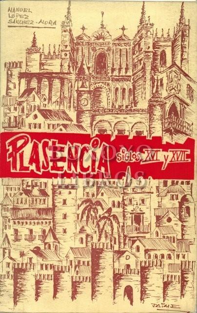 Plasencia (Siglos XVI y XVII)