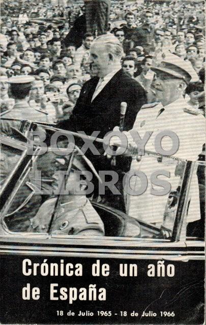 Crónica de un año de España: 18 julio 1964 - 18 julio 1965