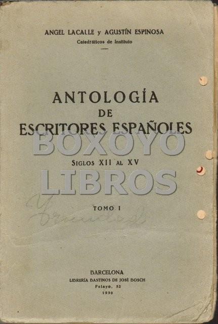 Antología de escritores españoles. Siglos XII al XV.