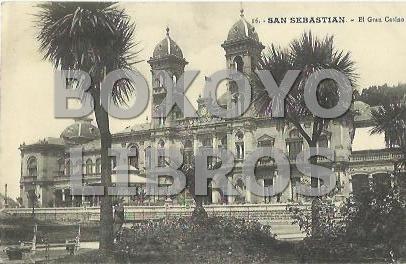 16. San Sebastian. - El Gran Casino