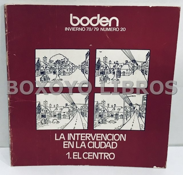 Boden. Invierno 78/79 Número 20. La intervención en la ciudad. 1. El centro