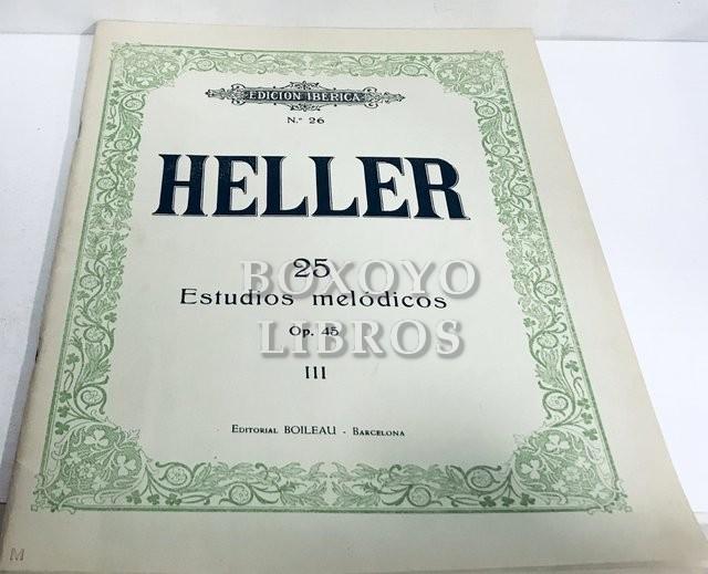 Estudios para piano III. 25 Estudios melódicos. Introducción a 'El arte de frasear' Op. 16. Estudos melodicos. Introducçâo 'A arte de phrasear' Op. 16. Op. 45