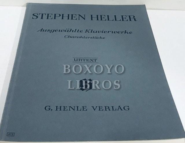 Ausgewählte Klavierwerke Charakterstücke. Nach autographen und den erstausgaben herausgegeben von Ursula Kersten. Fingersatz von Hans-Martin Theopold