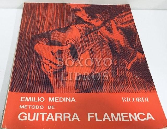 Método de guitarra flamenca. Sus antecedentes, su escuela, su aprendizaje. Contiene la clave del rasgueo escrito y diez obras completas del género