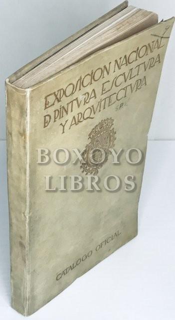 Catálogo oficial de la Exposición Nacional de Pintura, Escultura y Arquitectura. Año 1917