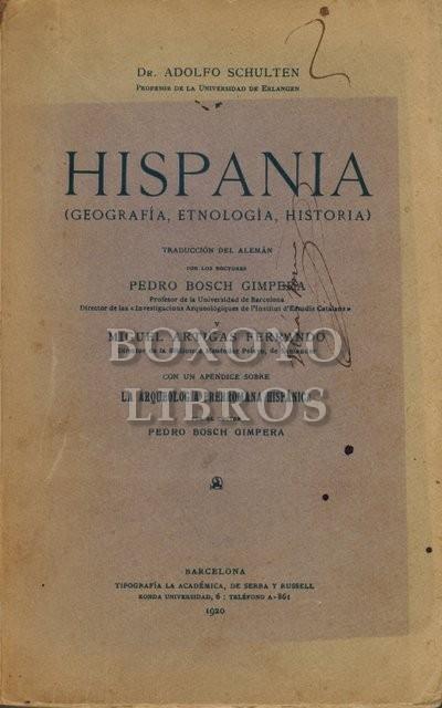 Hispania (Geografía, Etnología e Historia).