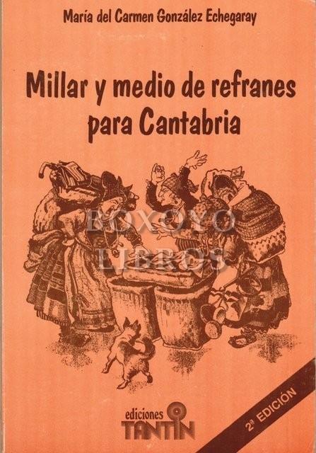 Millar y medio de refranes para Cantabria
