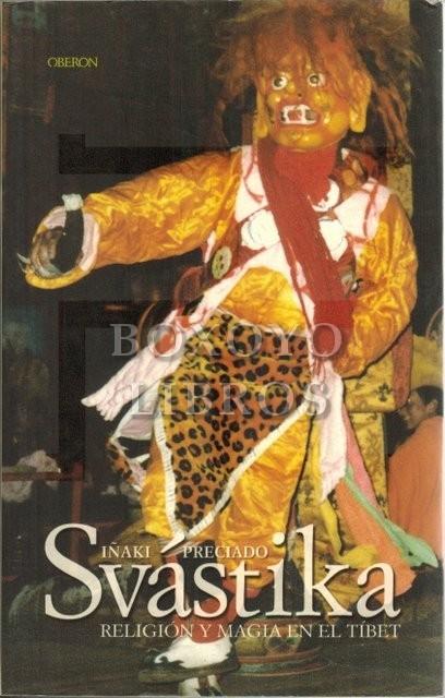 Svastika. Religión y magia del Tíbet. Prólogo de María Teresa Román López
