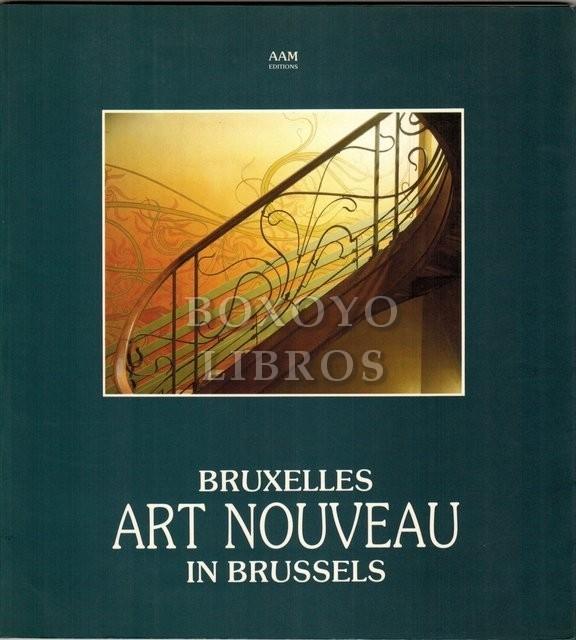 Bruxelles. Art Nouveau in Brussels