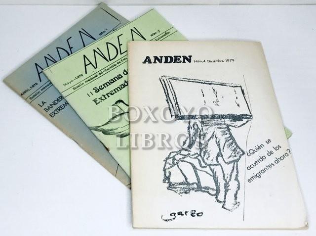 ANDEN. Boletín mensual del Servicio de Estudios de la emigración Extremeña. Núms. 1, 2  y 4 (Mayo, Abril y Diciembre1979). Extra 'La bandera'
