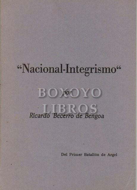 Nacional-Integrismo, por.../ del Primer Batallón de Argel
