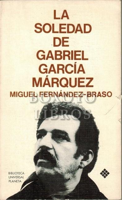 La soledad de Gabriel García Márquez (Una conversación infinita)