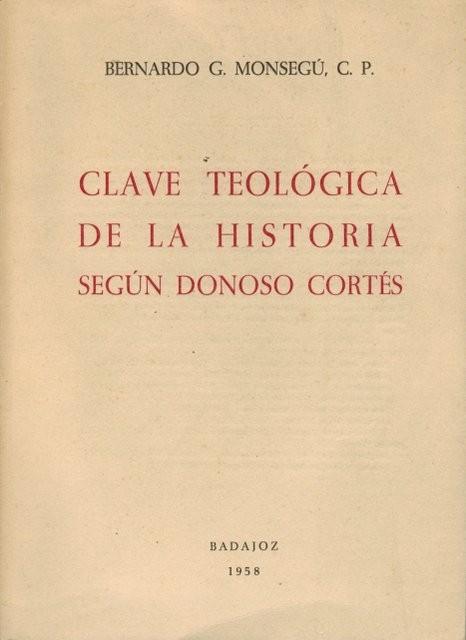 Clave teológica de la Historia según Donoso Cortés