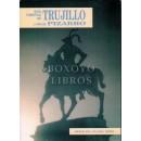 Guía turística de Trujillo y Vida de Pizarro