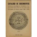 Catálogo de documentos históricos, genealógicos, eclesiásticos, etc  procedentes del archivo de una de las casas principales de España (siglos XIII a XIX)