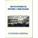 XIII Encuentro de historia y arqueología. Economía marítima