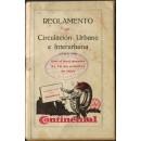 Reglamento de circulación urbana e interurbana. (17 de julio de 1928) Con el Real decreto de 30 de octubre de 1929