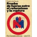Prueba de fuerza entre el reformismo y la ruptura