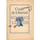 Credo de Libertad. La constitución y Otros Documentos de los Estados Unidos.