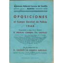Oposiciones al Cuerpo General de Policía 1948. Preparación a cargo de su Director D. Nicolás Carrera del Castillo. Con la colaboración de D. Andrés La Banda Arribas