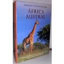 Parques Nacionales del África Austral. Fotografías de Niger Dennis y Roger de la Harpe